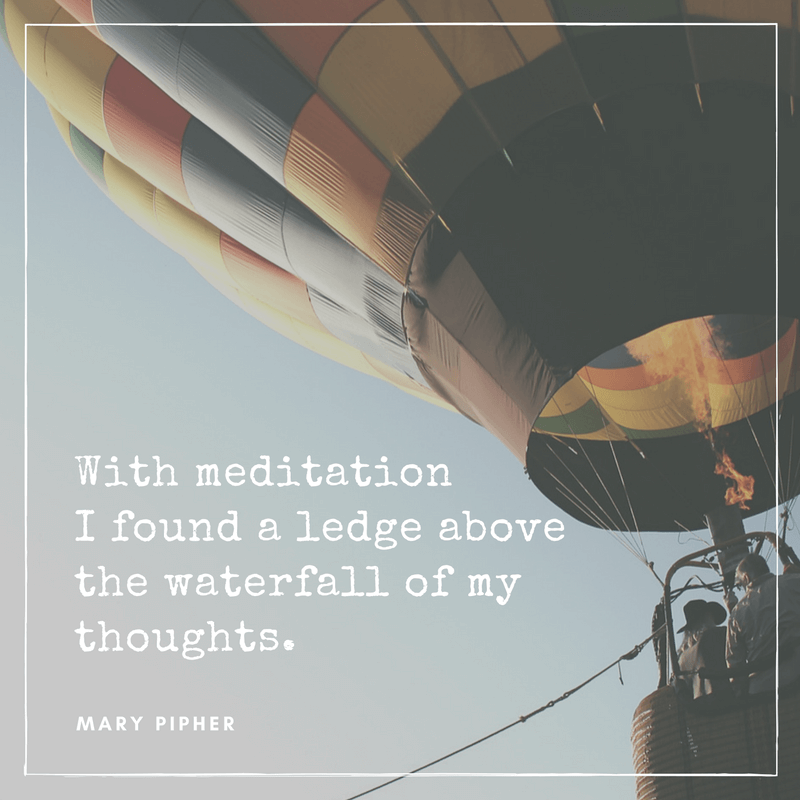 mary pipher meditation quote