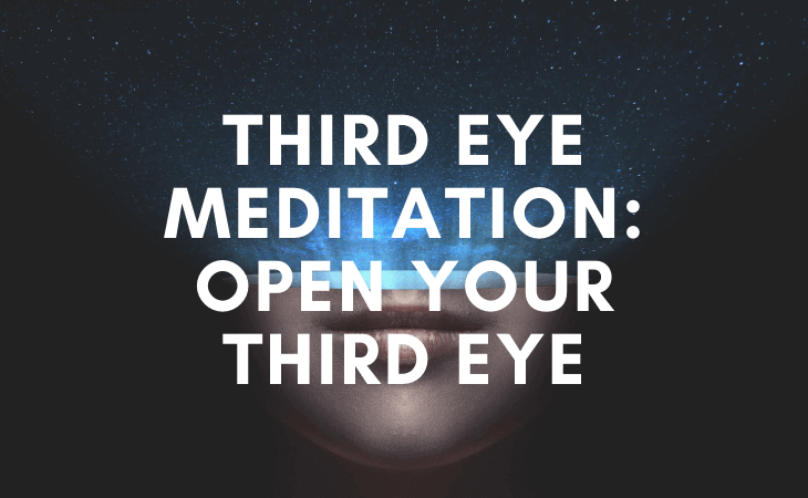 Third eye meditation: how to open your third eye