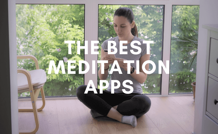 The 15 best meditation apps you need to be using