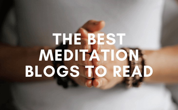 33+ best meditation blogs you need to be reading